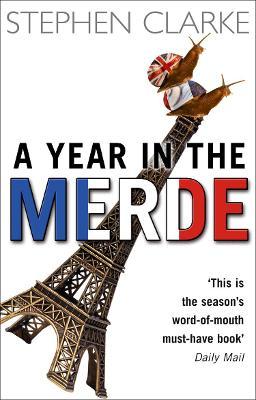 A Year in the Merde by Stephen Clarke