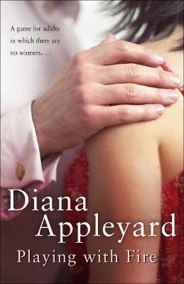 Playing with Fire by Diana Appleyard