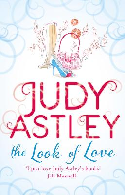 The Look of Love by Judy Astley