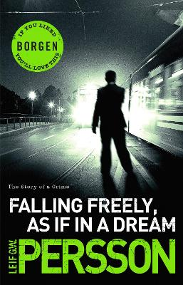 Falling Freely, as If in A Dream by Leif G. W. Persson