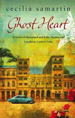 Ghost Heart by Cecilia Samartin