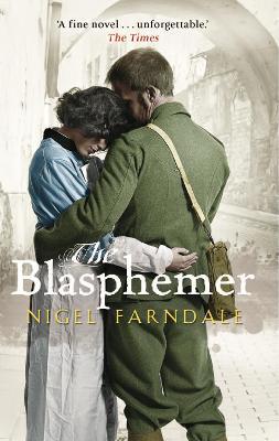 The Blasphemer by Nigel Farndale
