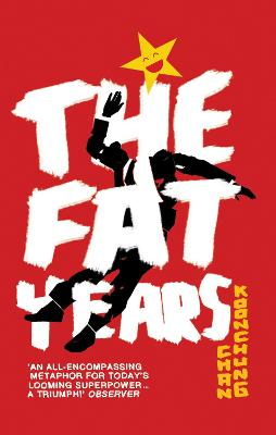 The Fat Years by Chan Koonchung