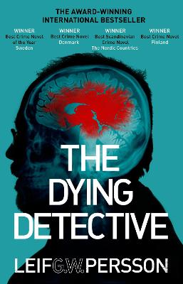 The Dying Detective by Leif G. W. Persson