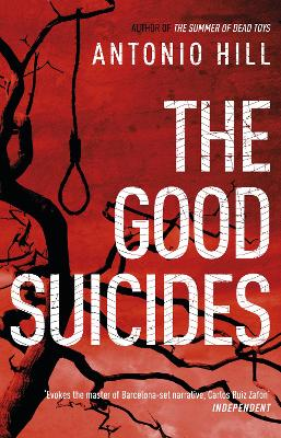 The Good Suicides by Antonio Hill