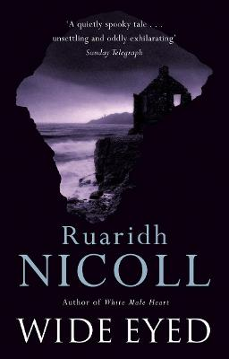 Wide Eyed by Ruaridh Nicoll
