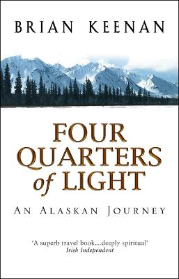 Four Quarters of Light by Brian Keenan