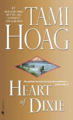 Heart of Dixie by Tami Hoag