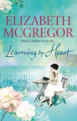 Learning by Heart by Elizabeth McGregor