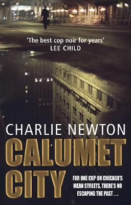 Calumet City by Charlie Newton
