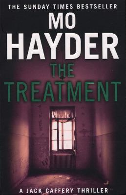 The Treatment Jack Caffery series 2 by Mo Hayder