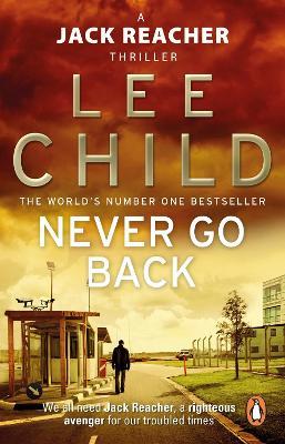 Never Go Back (Jack Reacher 18) by Lee Child