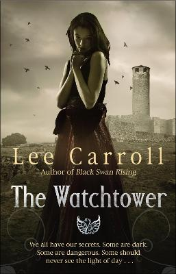 The Watchtower by Lee Carroll