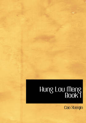 Hung Lou Meng Book I by Cao Xueqin