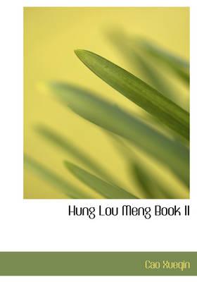 Hung Lou Meng Book II by Cao Xueqin