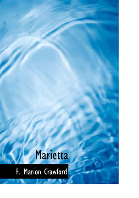 Marietta by F Marion Crawford