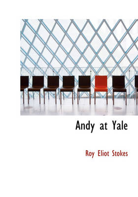 Andy at Yale by Roy Eliot Stokes