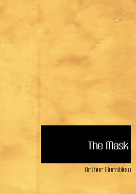 The Mask by Arthur Hornblow
