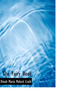 The Fairy Book by Dinah Maria Mulock Craik
