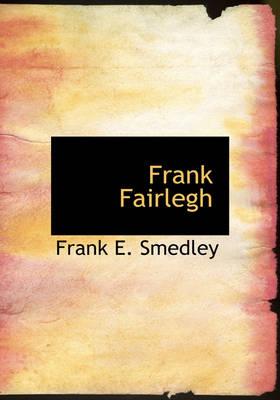 Frank Fairlegh by Frank E Smedley