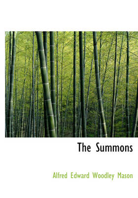The Summons by A E W Mason