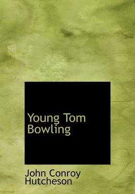 Young Tom Bowling by John Conroy Hutcheson