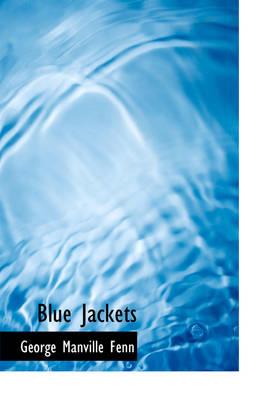 Blue Jackets by George Manville Fenn