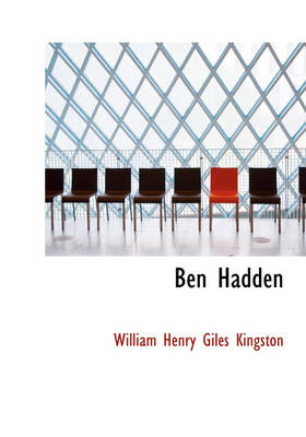 Ben Hadden by William Henry Giles Kingston