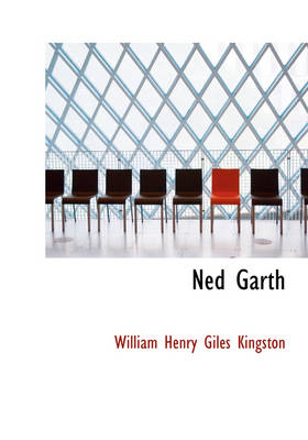 Ned Garth by William Henry Giles Kingston