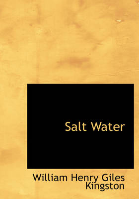 Salt Water by William Henry Giles Kingston