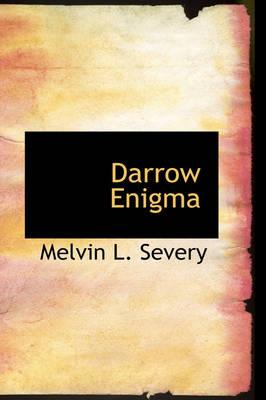 Darrow Enigma by Melvin L Severy