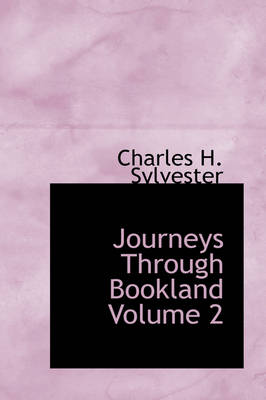 Journeys Through Bookland Volume 2 by Charles H Sylvester