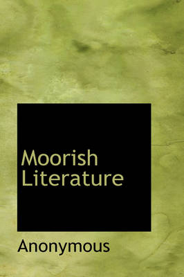 Moorish Literature by Anonymous