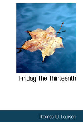 Friday the Thirteenth by Thomas William Lawson