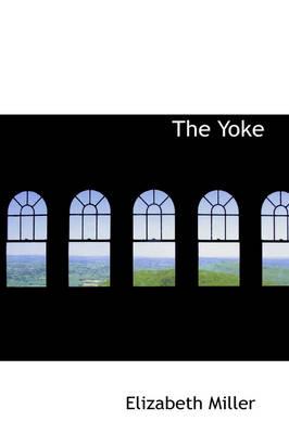 The Yoke by Elizabeth Miller