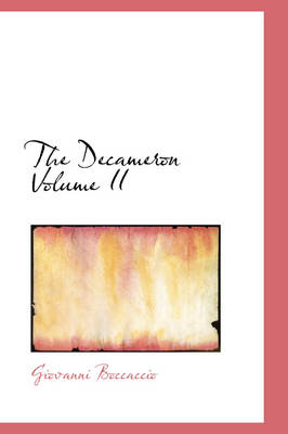 The Decameron Volume II by Professor Giovanni Boccaccio