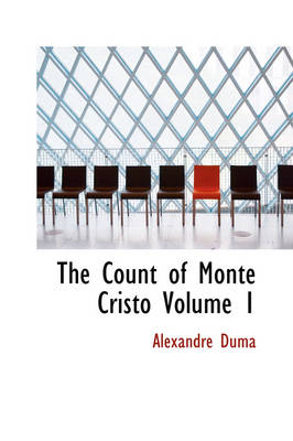 The Count of Monte Cristo Volume 1 by Alexandre Duma