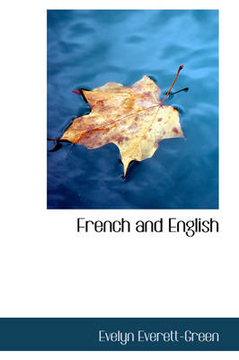 French and English by Evelyn Everett-Green