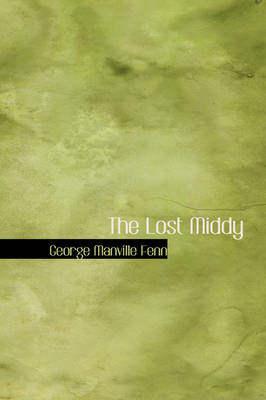 The Lost Middy by George Manville Fenn