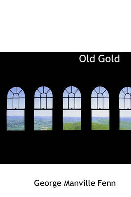 Old Gold by George Manville Fenn