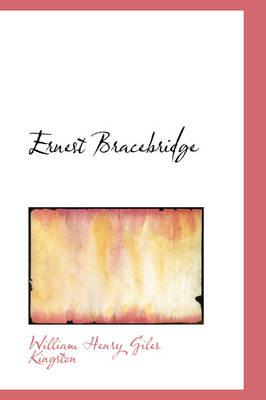Ernest Bracebridge by William Henry Giles Kingston