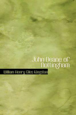 John Deane of Nottingham by William Henry Giles Kingston