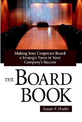 The Board Book by Susan F. Shultz