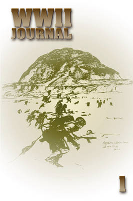 World War II Journal 1: War in the Pacific (I) by Ray Merriam