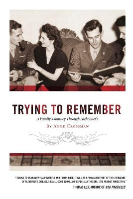 Trying to Remember by Anne Crossman