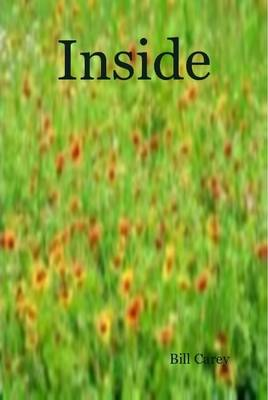 Inside by Bill Carey