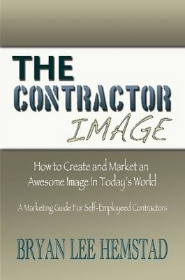 The Contractor Image by Bryan Lee Hemstad