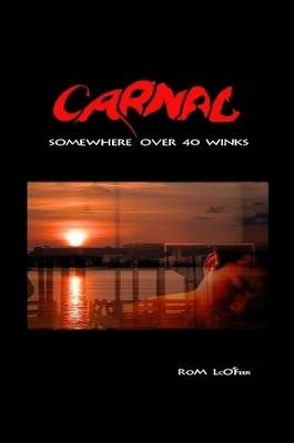Somewhere Carnal Over 40 Winks by Dr Rom LcO'Feer