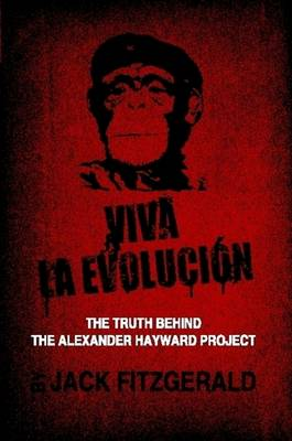 Viva La Evolucion by Jack Fitzgerald