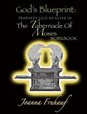 God's Blueprint by Joanna Fruhauf